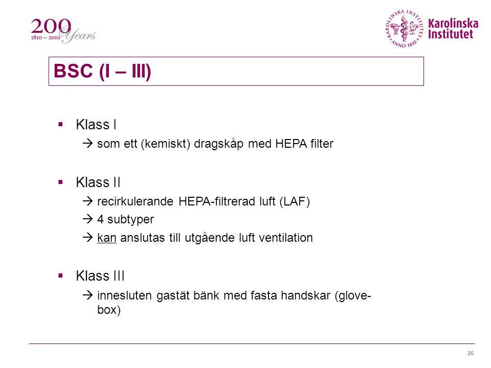 BSC (I – III) Klass I Klass II Klass III