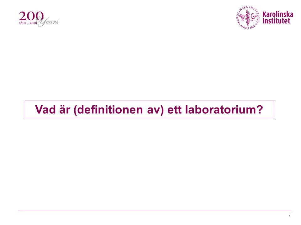 Vad är (definitionen av) ett laboratorium