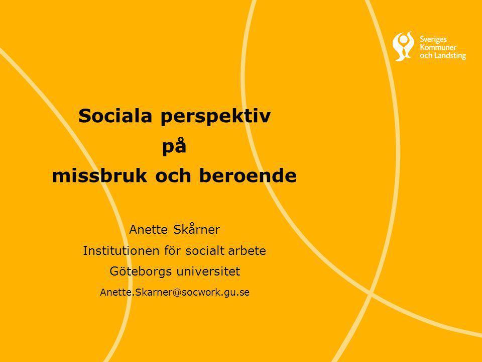 Sociala perspektiv på missbruk och beroende