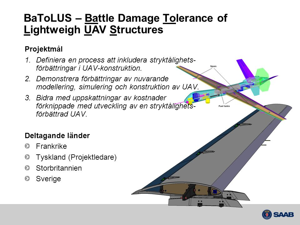 BaToLUS – Battle Damage Tolerance of Lightweigh UAV Structures
