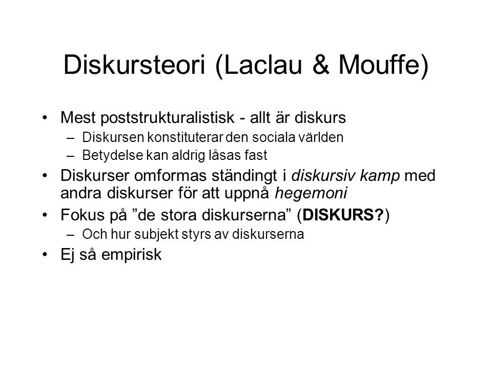 Diskursteori (Laclau & Mouffe)