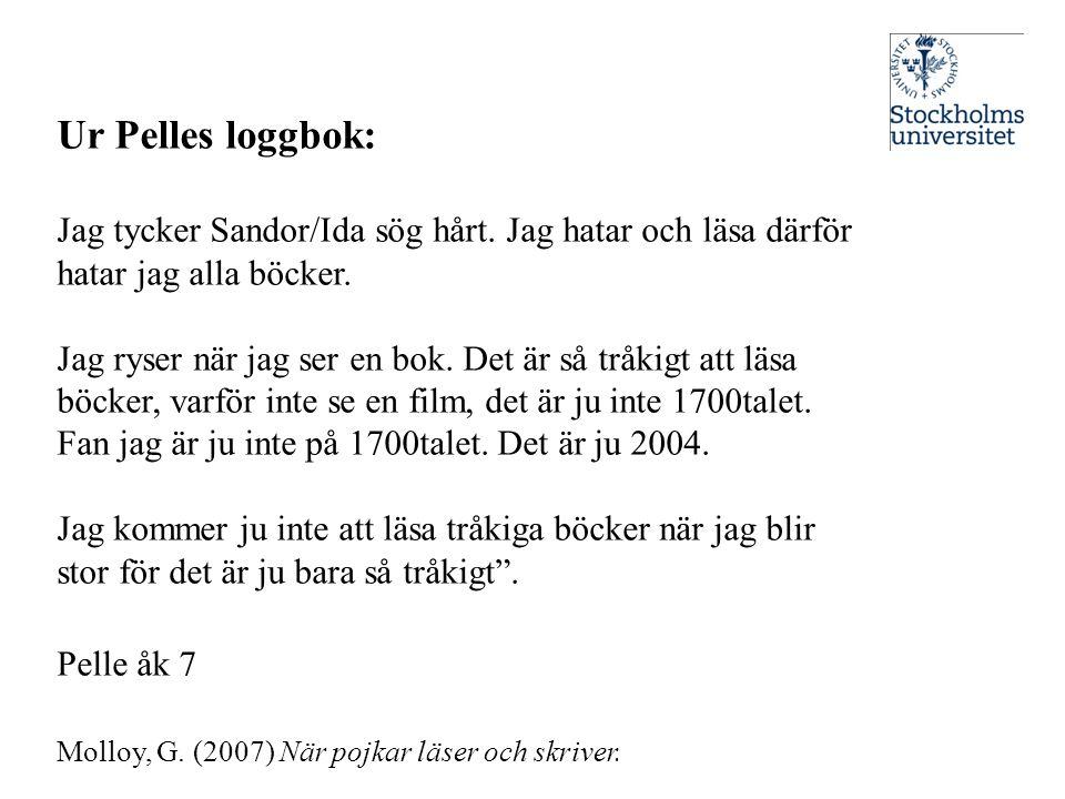 Ur Pelles loggbok: Jag tycker Sandor/Ida sög hårt. Jag hatar och läsa därför hatar jag alla böcker.