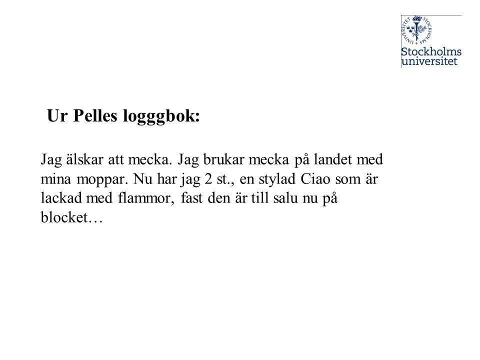 Ur Pelles logggbok: