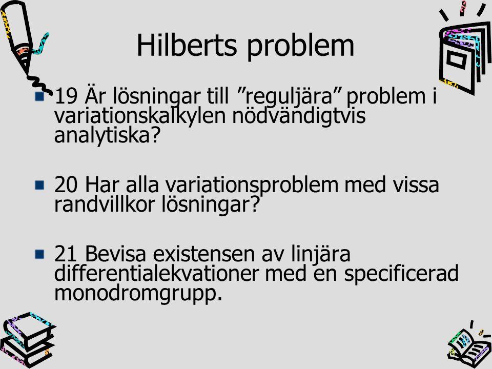 Hilberts problem 19 Är lösningar till reguljära problem i variationskalkylen nödvändigtvis analytiska