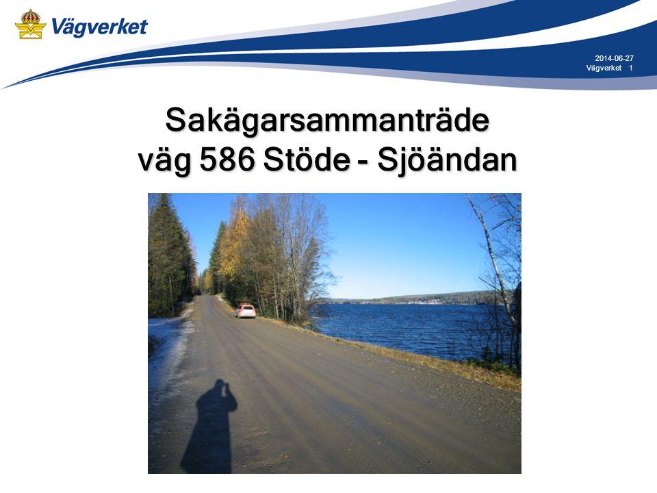 Sakägarsammanträde väg 586 Stöde - Sjöändan