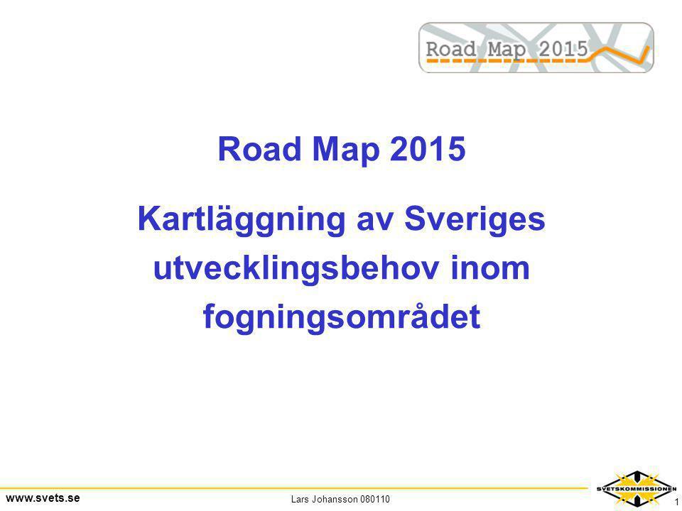 Kartläggning av Sveriges utvecklingsbehov inom fogningsområdet