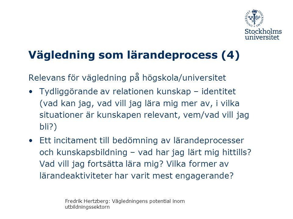 Vägledning som lärandeprocess (4)