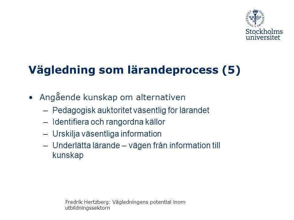 Vägledning som lärandeprocess (5)