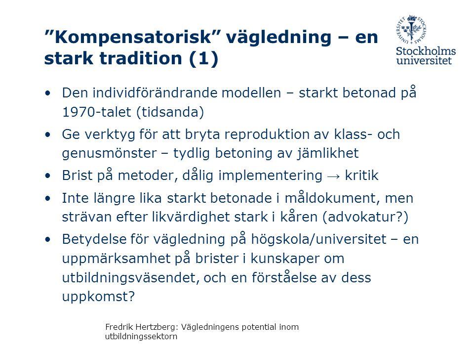 Kompensatorisk vägledning – en stark tradition (1)