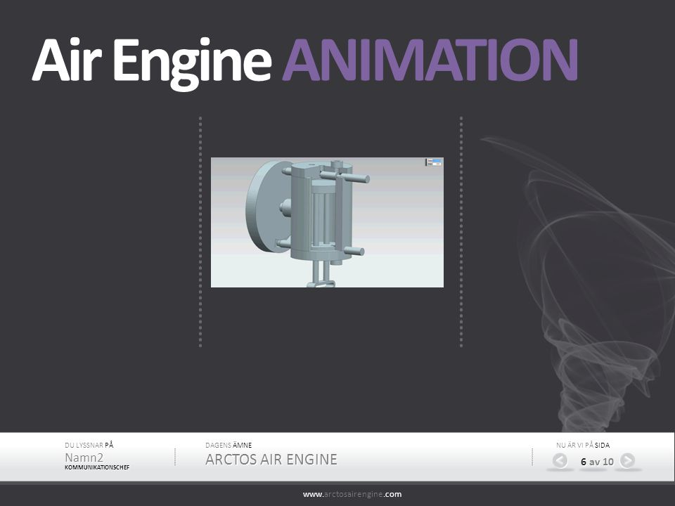 Air Engine ANIMATION ARCTOS AIR ENGINE Namn2 6 av 10