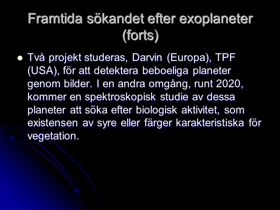 Framtida sökandet efter exoplaneter (forts)