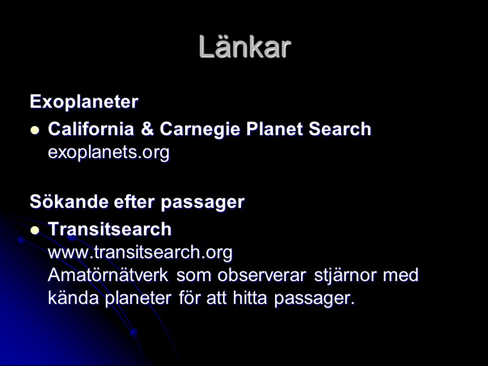 Länkar Exoplaneter California & Carnegie Planet Search exoplanets.org