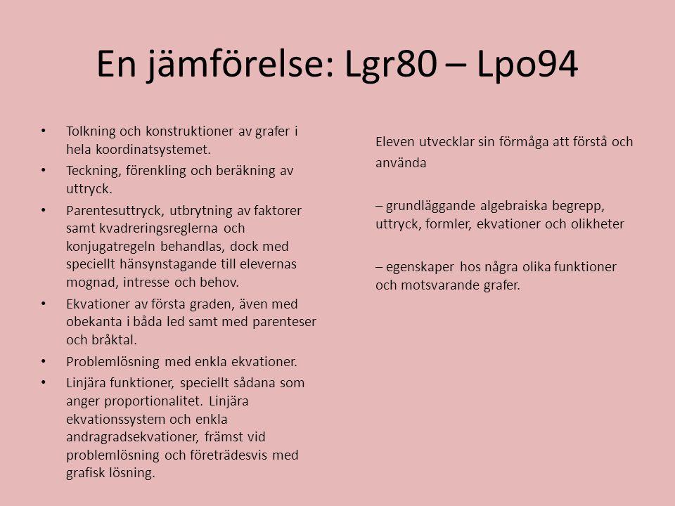 En jämförelse: Lgr80 – Lpo94