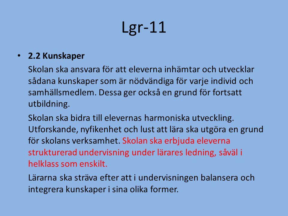 Lgr-11 2.2 Kunskaper.