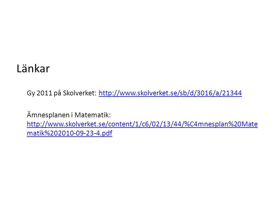 Länkar Gy 2011 på Skolverket: http://www.skolverket.se/sb/d/3016/a/21344.