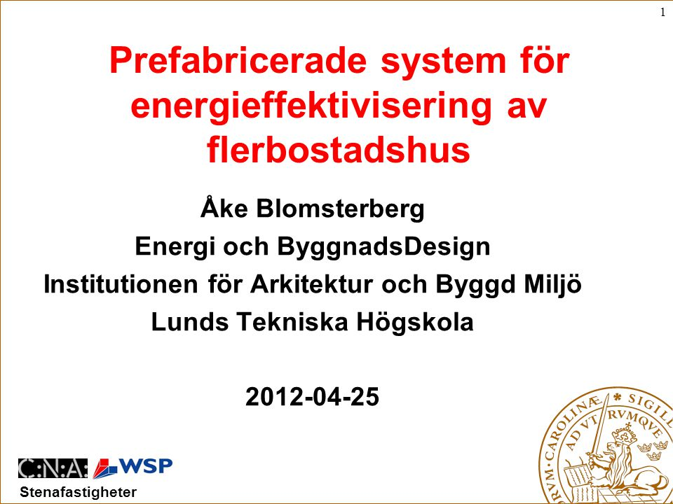 Prefabricerade system för energieffektivisering av flerbostadshus
