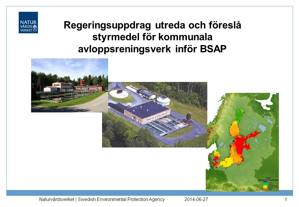 Regeringsuppdrag utreda och föreslå styrmedel för kommunala avloppsreningsverk inför BSAP