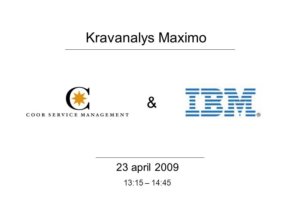 Kravanalys Maximo & 23 april 2009 13:15 – 14:45