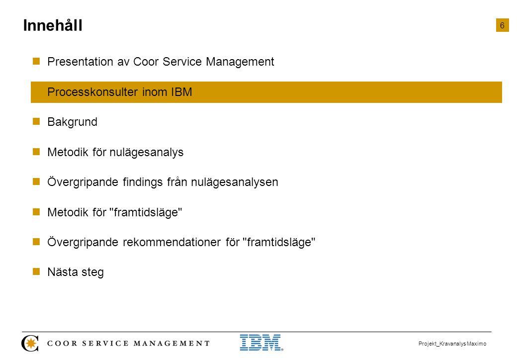 Innehåll Presentation av Coor Service Management