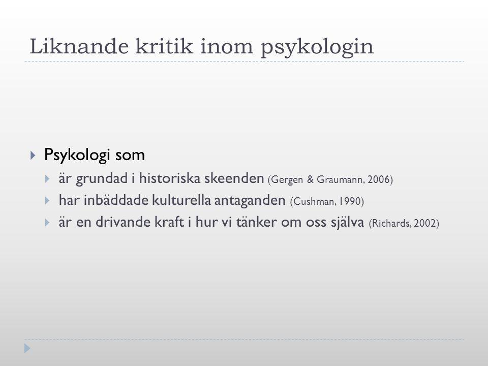 Liknande kritik inom psykologin