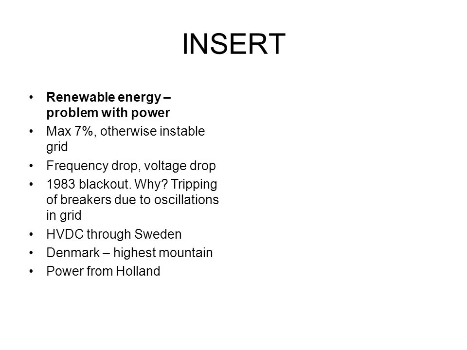 INSERT Renewable energy – problem with power