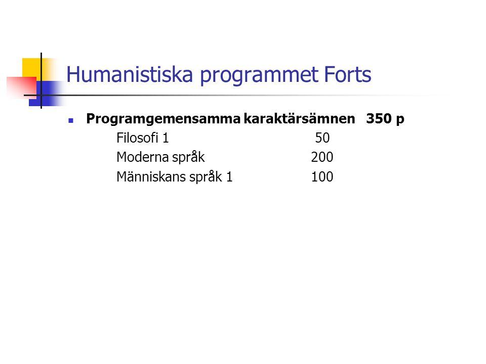 Humanistiska programmet Forts