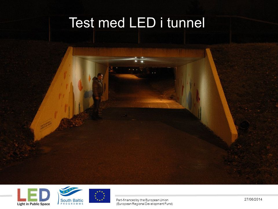 03/04/2017 Test med LED i tunnel 03/04/2017