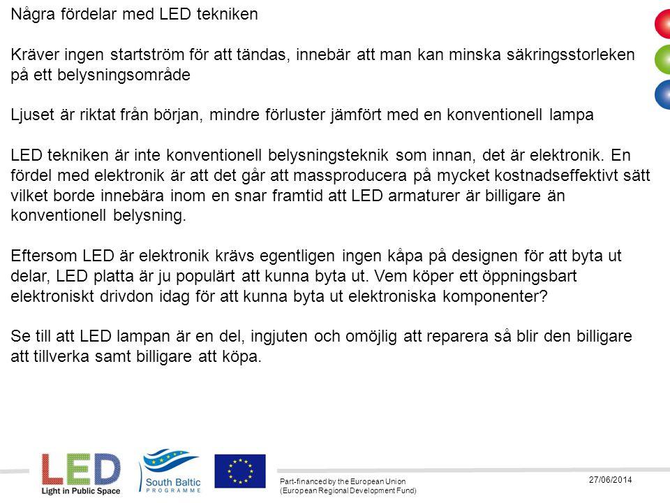 Några fördelar med LED tekniken