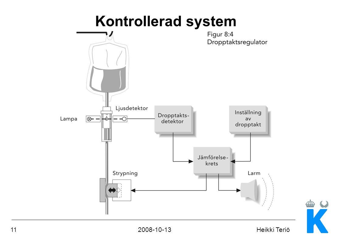 Kontrollerad system