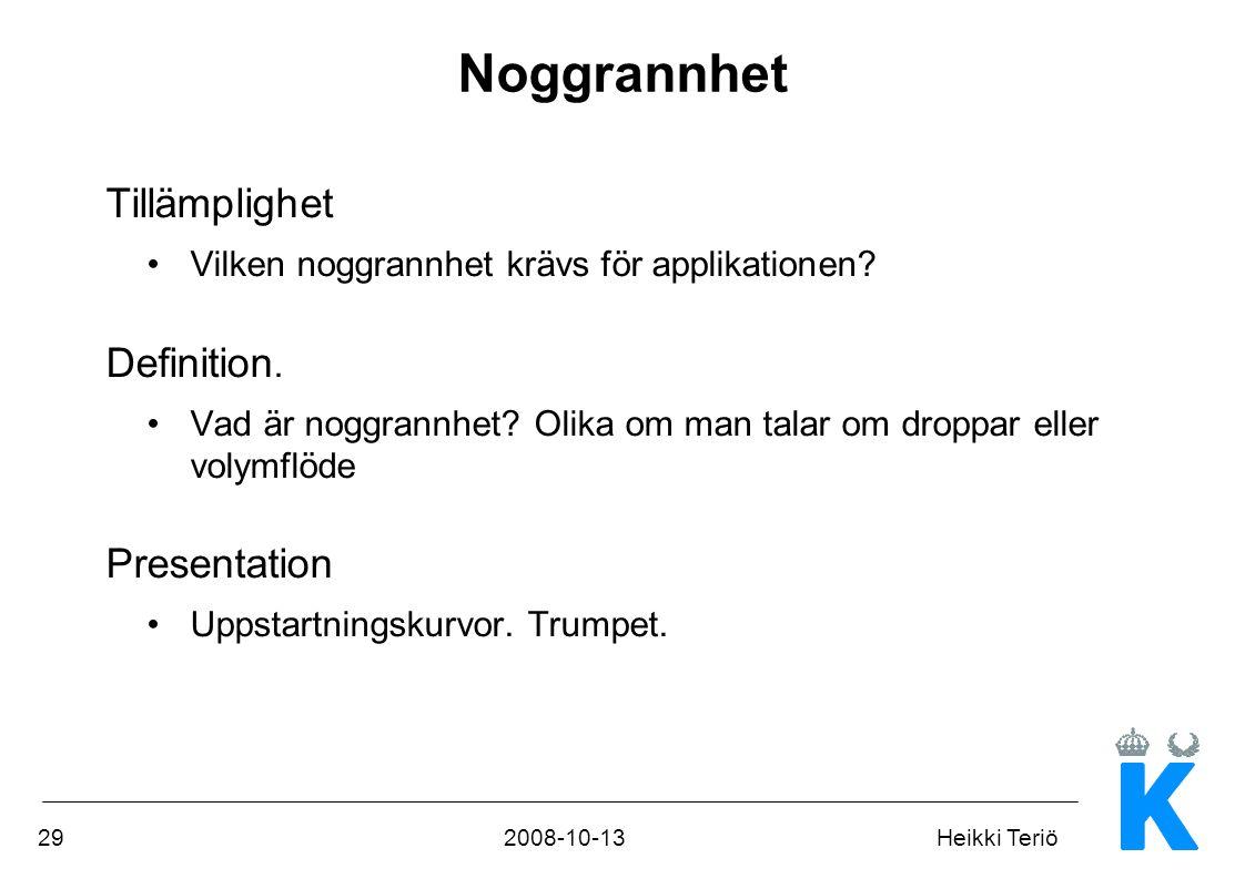 Noggrannhet Tillämplighet Definition. Presentation