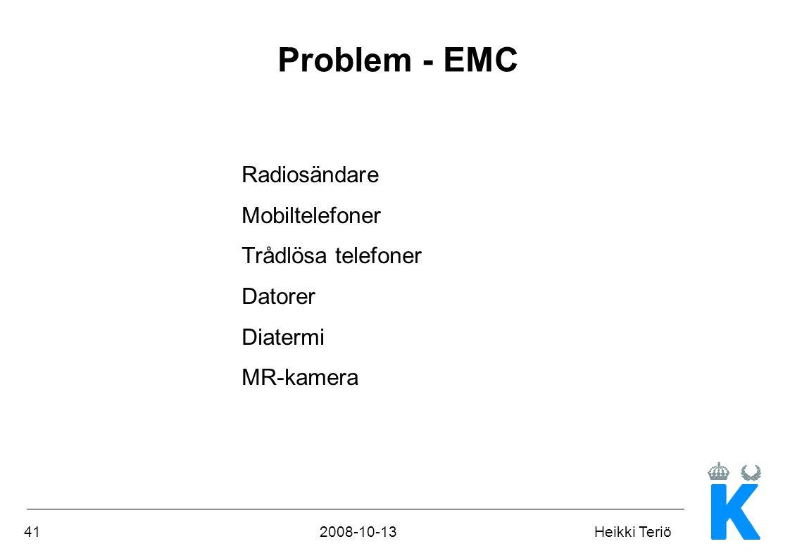Problem - EMC Radiosändare Mobiltelefoner Trådlösa telefoner Datorer