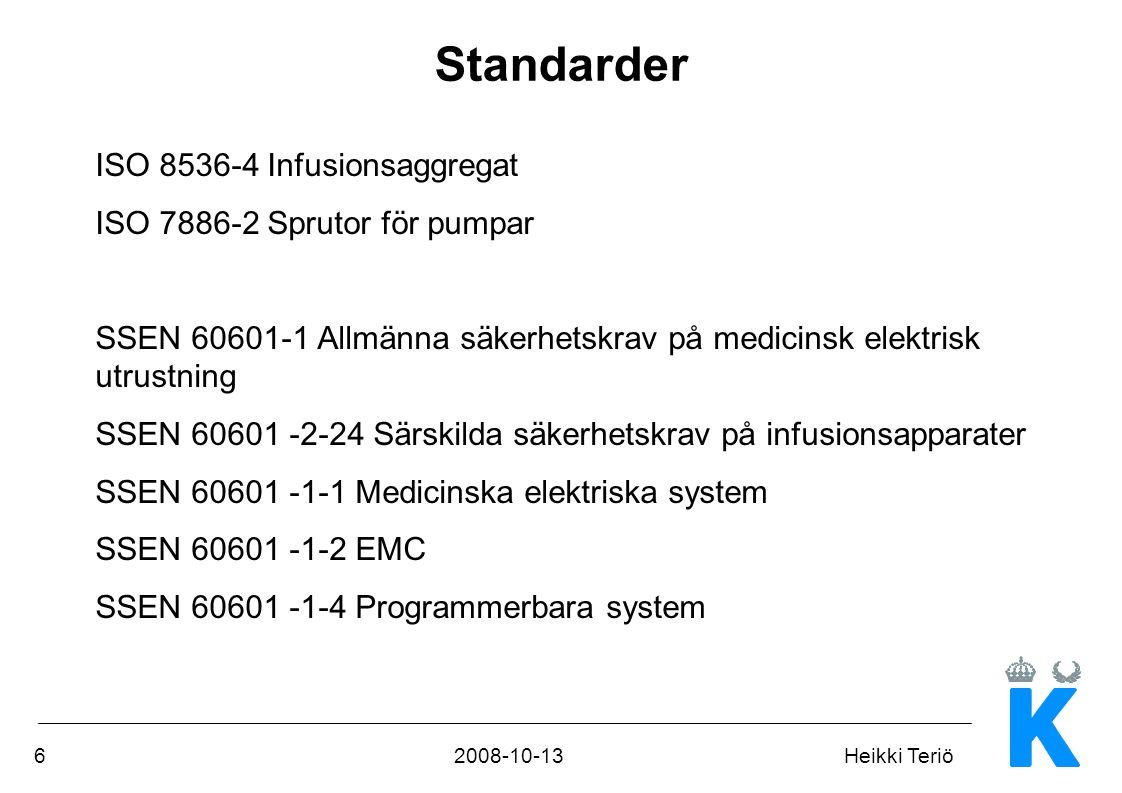Standarder ISO 8536-4 Infusionsaggregat ISO 7886-2 Sprutor för pumpar