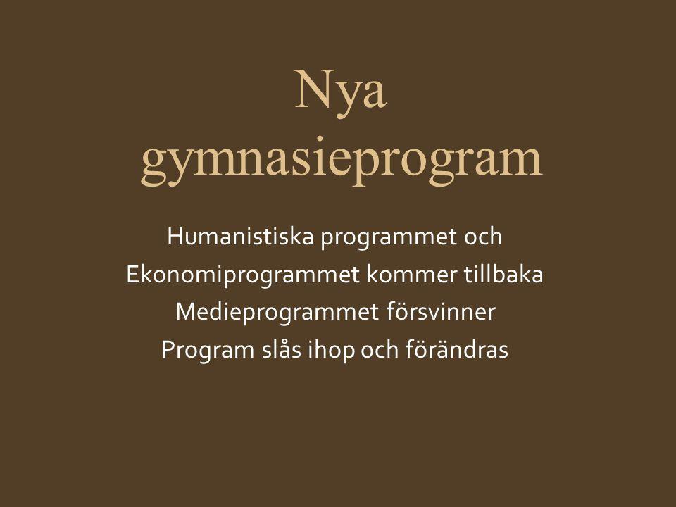 Nya gymnasieprogram Humanistiska programmet och