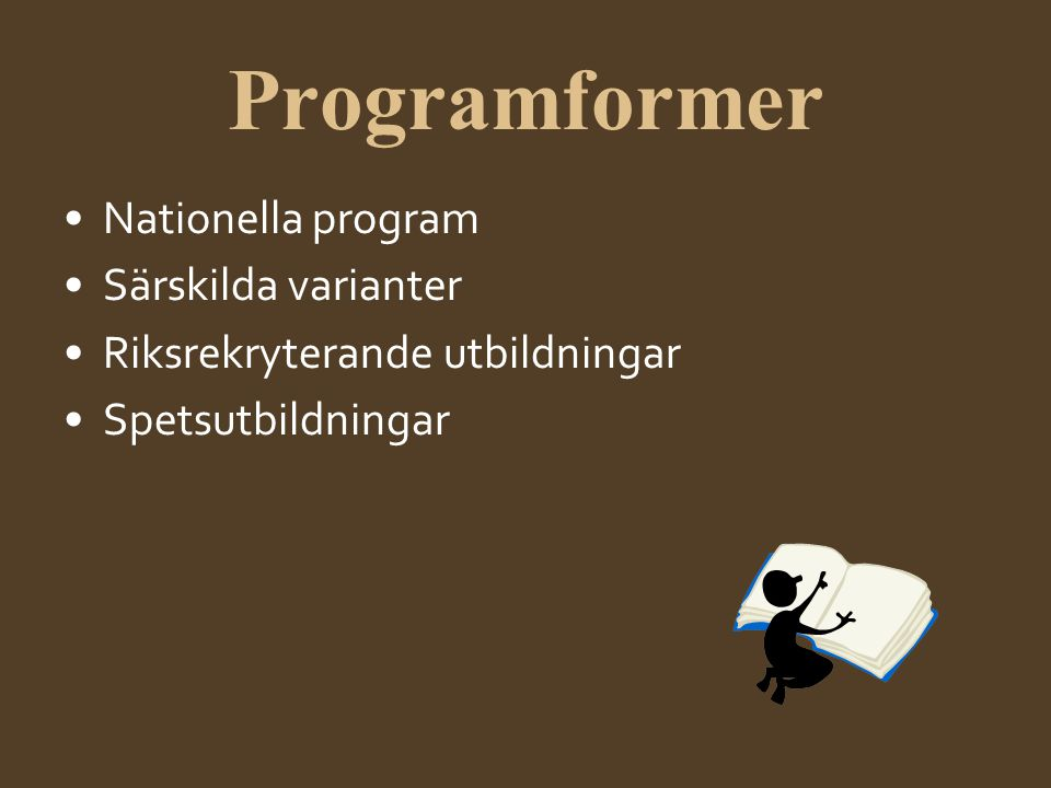 Programformer Nationella program Särskilda varianter