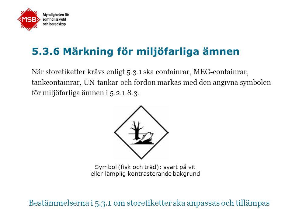 5.3.6 Märkning för miljöfarliga ämnen