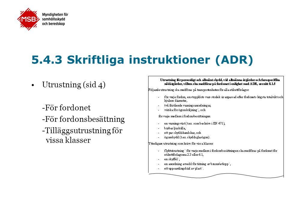 5.4.3 Skriftliga instruktioner (ADR)