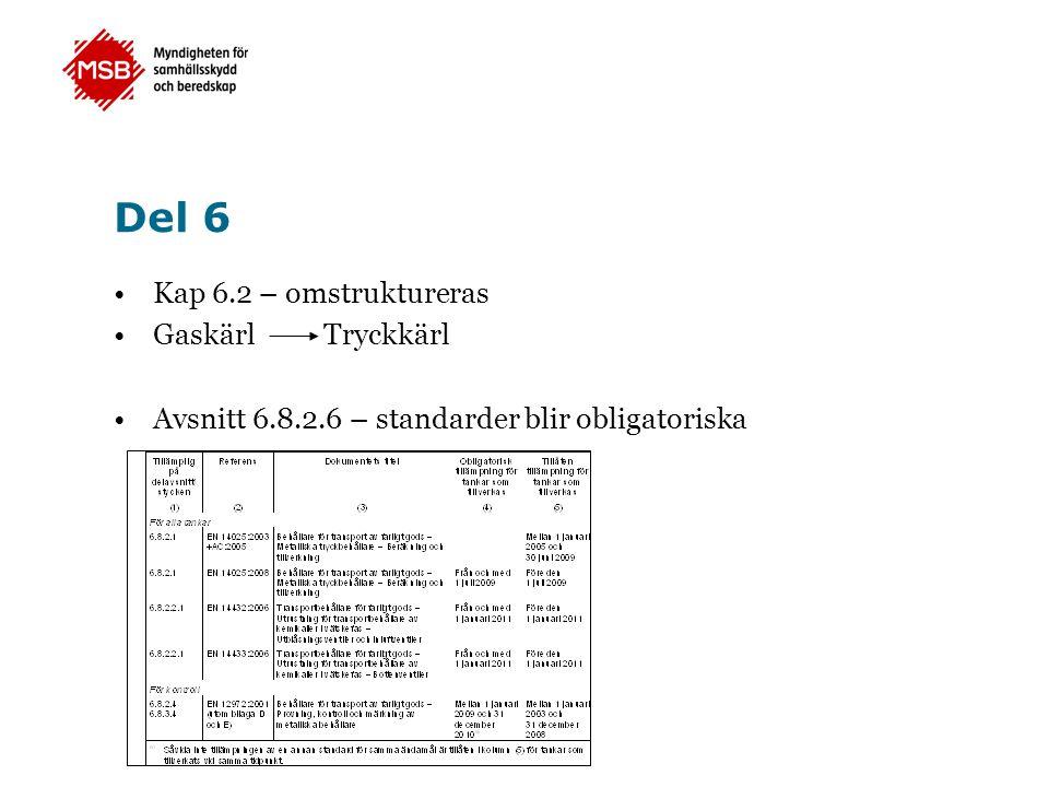 Del 6 Kap 6.2 – omstruktureras Gaskärl Tryckkärl