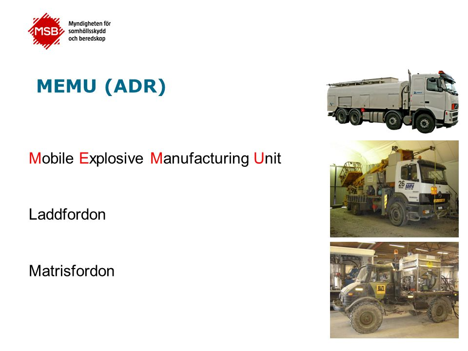 MEMU (ADR) Mobile Explosive Manufacturing Unit Laddfordon Matrisfordon