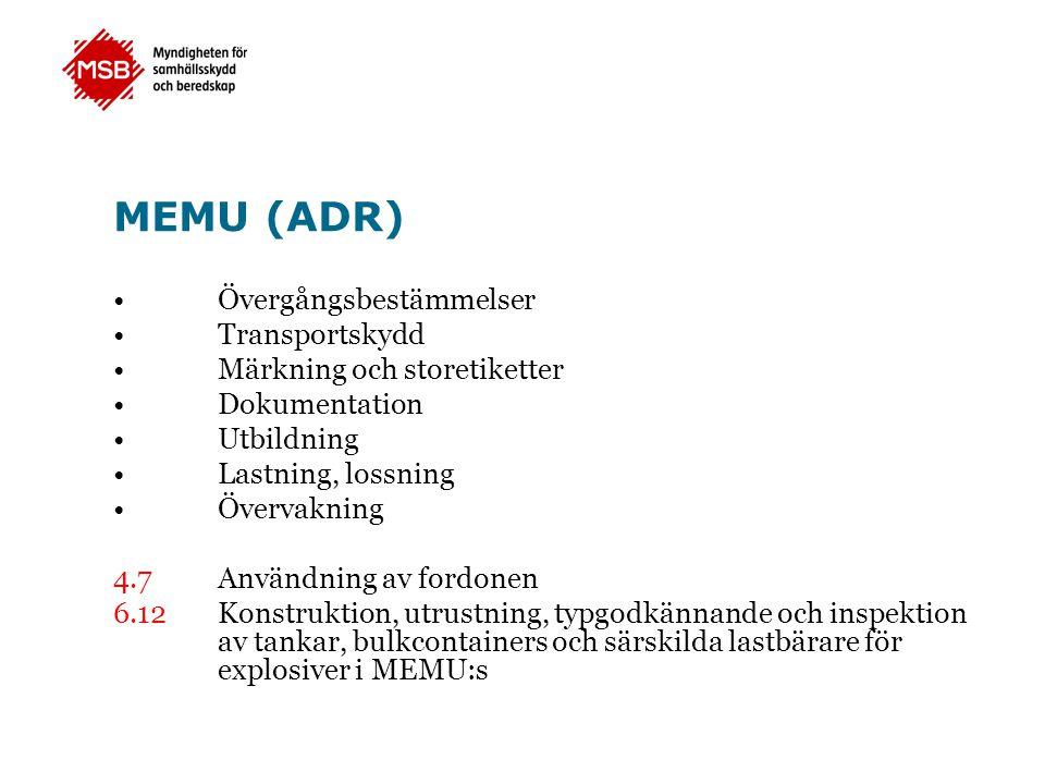 MEMU (ADR) Övergångsbestämmelser Transportskydd
