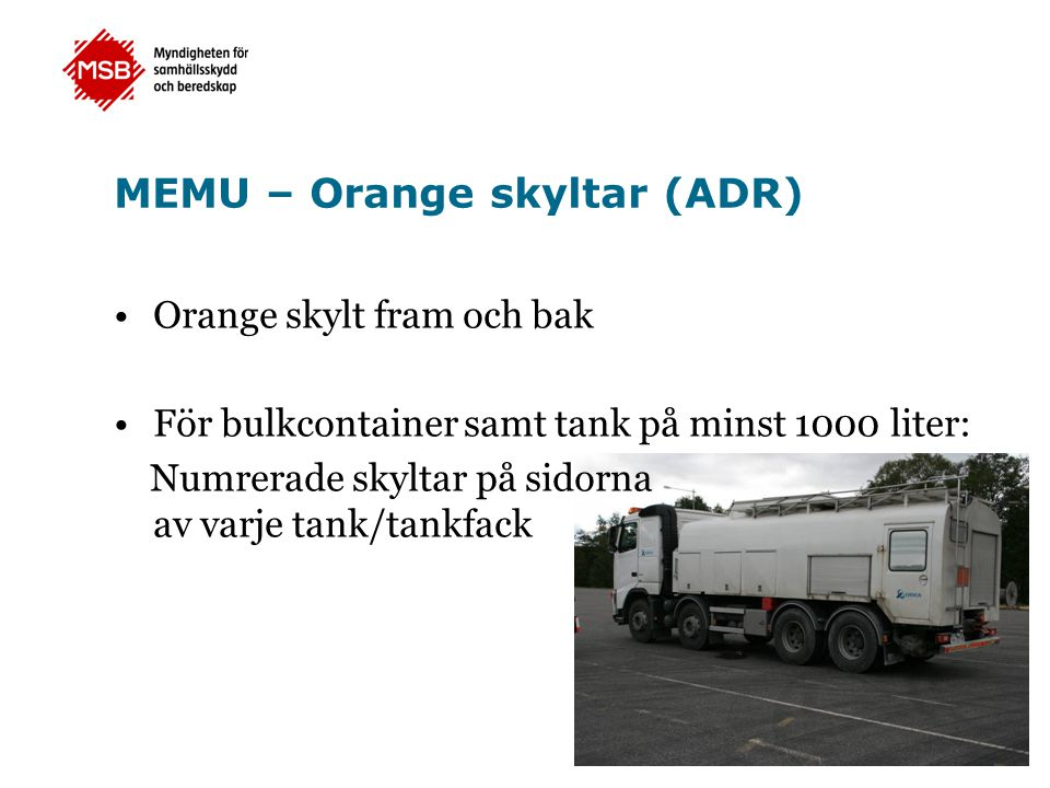MEMU – Orange skyltar (ADR)