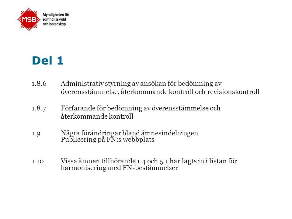 Del 1 1.8.6 Administrativ styrning av ansökan för bedömning av