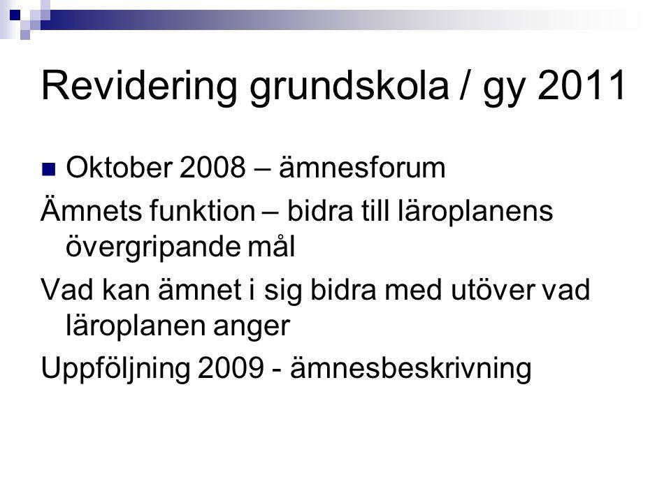 Revidering grundskola / gy 2011