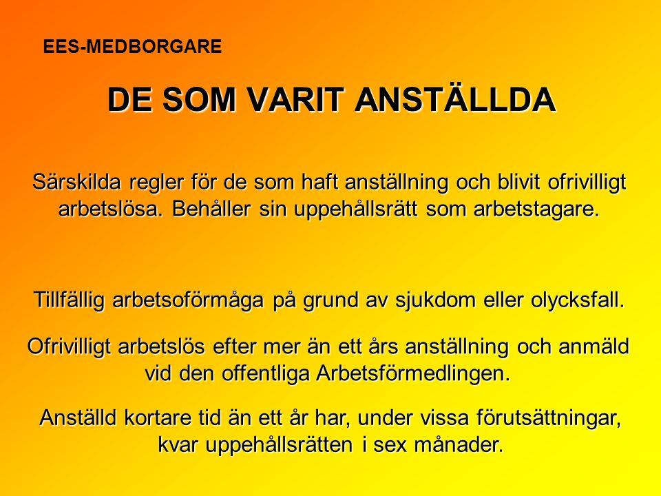 EES-MEDBORGARE SOM VARIT ANSTÄLLD