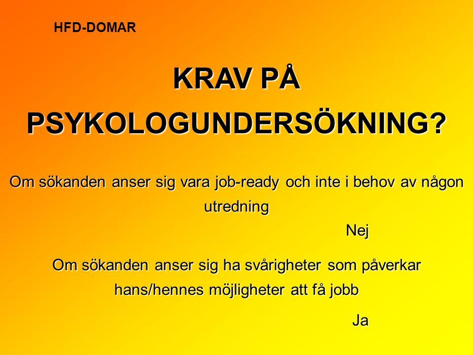 KRAV PÅ PSYKOLOGUNDERSÖKNING