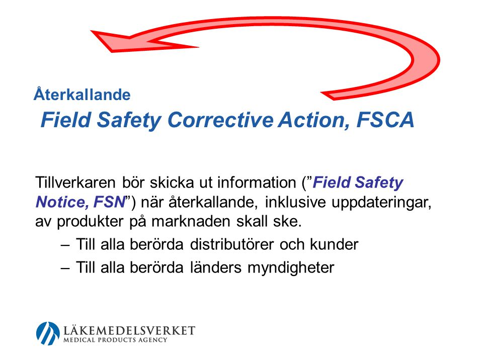 Återkallande Field Safety Corrective Action, FSCA