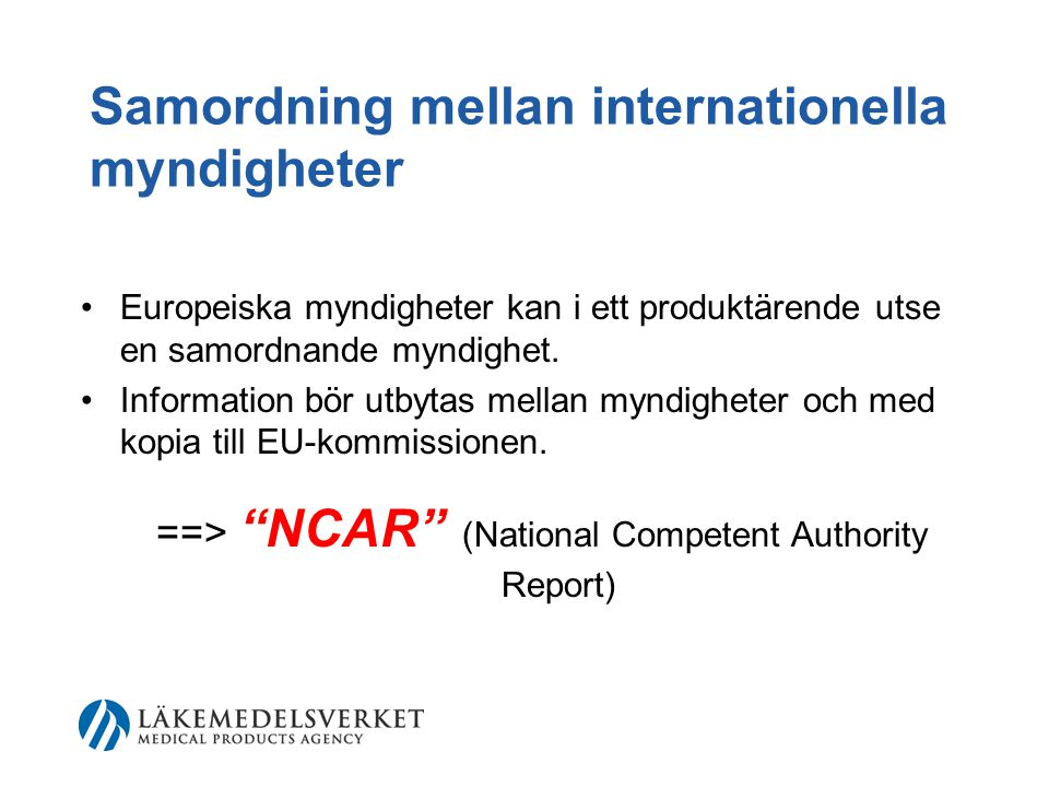 ==> NCAR (National Competent Authority Report)