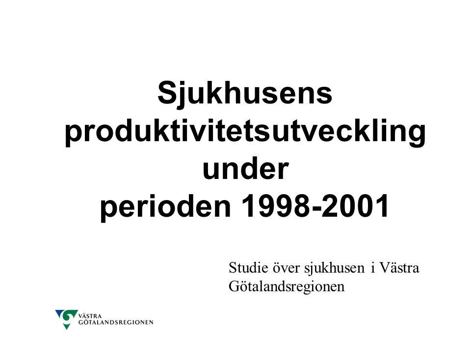 Sjukhusens produktivitetsutveckling under perioden 1998-2001