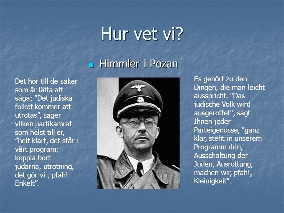 Hur vet vi Himmler i Pozan