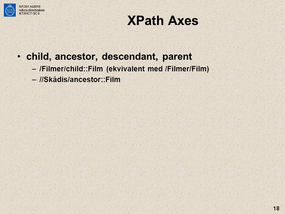 XPath Axes child, ancestor, descendant, parent