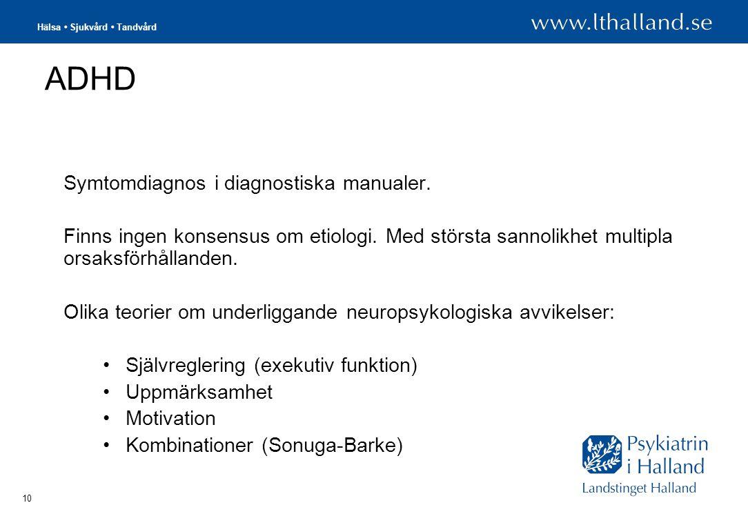 ADHD Symtomdiagnos i diagnostiska manualer.